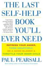 The Last Self-Help Book You'll Ever Need