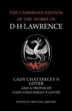 Lady Chatterley's Lover and A Propos of 'Lady Chatterley's Lover': A Propos of Lady Chatterly's Lover