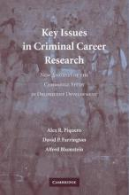 Key Issues in Criminal Career Research