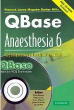 Qbase Anaesthesia with CD-ROM: Volume 6, MCQ Companion to Fundamentals of Anaesthesia: MCQ Companion to Fundamentals of Anaesthesia v. 6