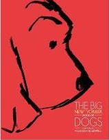 The Big New Yorker Book of Dogs