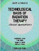 Technological Basis of Radiation Therapy