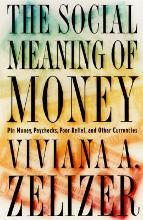 The Social Meaning of Money