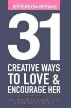 31 Creative Ways to Love & Encourage Her