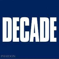 Decade: Pictures Edited by Eamonn McCabe