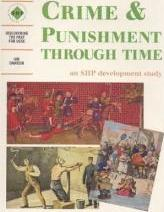 Crime and Punishment Through Time: Student's Book