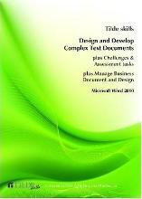 Design and Develop Complex Text Documents