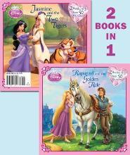 Rapunzel and the Golden Rule/Jasmine and the Two Tigers