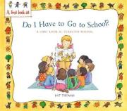 Starting School: Do I Have to Go to School?