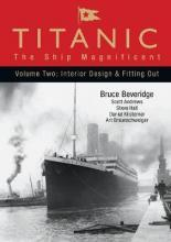 Titanic: Interior Design and Fitting Out Vol. 2