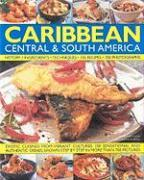 The Illustrated Food and Cooking of the Caribbean, Central and South America