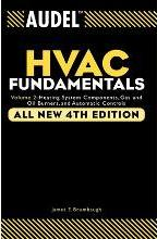 Audel HVAC Fundamentals: Heating System Components, Gas and Oil Burners and Automatic Controls