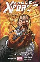 Cable and X-Force: Vendettas (Marvel Now) Volume 4