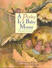 A Pinky is a Baby Mouse, and Other Baby Animal Names
