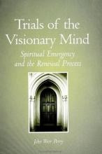Trials of the Visionary Mind