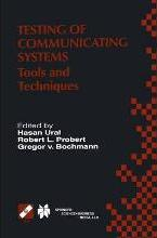 Testing of Communicating Systems: Tools and Techniques 13th