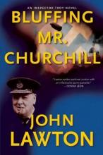 Bluffing Mr. Churchill