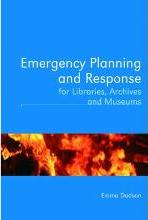 Emergency Planning and Response for Libraries, Archives, and Museums