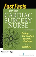 Fast Facts for the Cardiac Surgery Nurse