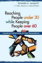 Reaching People Under 30 While Keeping People Over 60