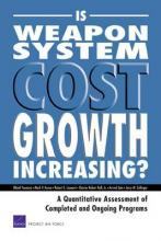 Is Weapon System Cost Growth Increasing?