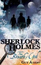 The Further Adventures of Sherlock Holmes: Breath of God