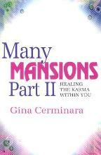 Many Mansions: Healing the Karma within You Pt. 2