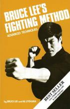 Bruce Lee's Fighting Method: Advanced Techniques v. 4