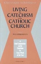 Living the Catechism of the Catholic Church: Sacrements Volume 2