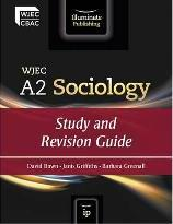 WJEC A2 Sociology: Study and Revision Guide