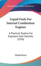 Liquid Fuels for Internal Combustion Engines
