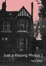 Just a Passing Phrase I