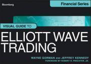 The Visual Guide to Elliott Wave Trading
