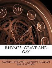 Rhymes, Grave and Gay