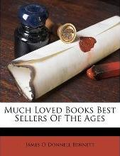 Much Loved Books Best Sellers of the Ages