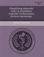 Quantifying Nanoscale Order in Amorphous Materials Via Fluctuation Electron Microscopy