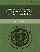 Essays on Financial Management and Low Income Households