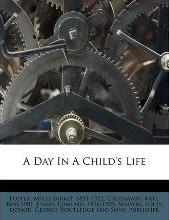 A Day in a Child's Life