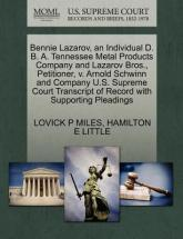 Bennie Lazarov, an Individual D. B. A. Tennessee Metal Products Company and Lazarov Bros., Petitioner, V. Arnold Schwinn and Company U.S. Supreme Court Transcript of Record with Supporting Pleadings