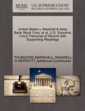United States V. Marshall & Ilsley Bank Stock Corp. et al. U.S. Supreme Court Transcript of Record with Supporting Pleadings