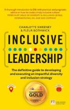 Inclusive Leadership: The Definitive Guide to Developing and Executing an Impactful Diversity and Inclusion Strategy