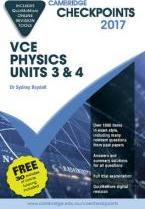 Cambridge Checkpoints VCE Physics Units 3 and 4 2017 and Quiz Me More