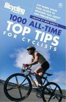Bicycling: 1000 All-time Top Tips for Cyclists