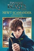 Fantastic Beasts and Where to Find Them: Newt Scamander: Cinematic Guide