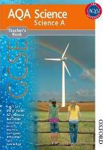 New AQA Science GCSE Science A Teacher's Book