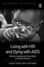Living with HIV and Dying with AIDS