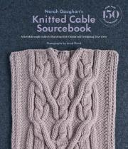 Norah Gaughan's Knitted Cable Sourcebook