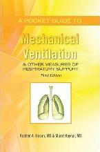 A Pocket Guide to Mechanical Ventilation & Other Measures of Respiratory Support