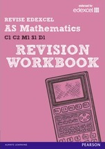 Revise Edexcel: AS Mathematics Revision Workbook