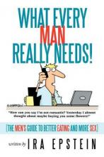 What Every Man Really Needs!